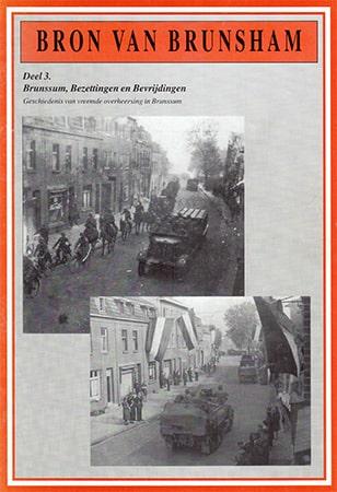 UITVERKOCHT Brunssum, bezettingen en bevrijdingen